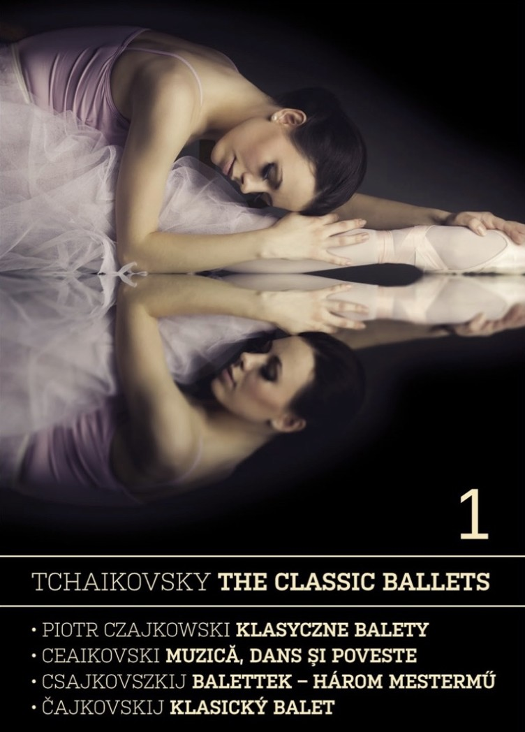 Tchaikovsky: The Classic Ballets 1