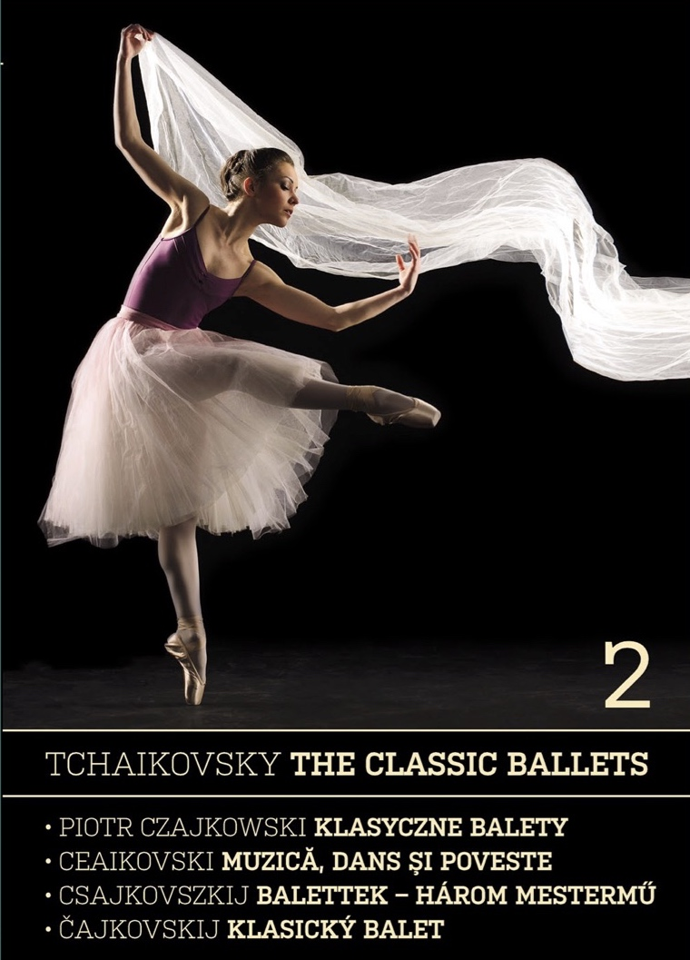 Tchaikovsky: The Classic Ballets 2