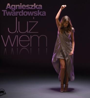 Agnieszka Twardowska – Już wiem